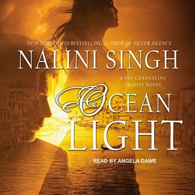 Ocean Light (Psy-Changeling Trinity #2) by Nalini Singh read by Angela Dawe