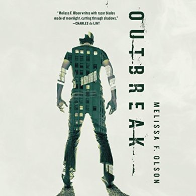 Outbreak (Nightshades #3) by Melissa F. Olson read by Luke Daniels
