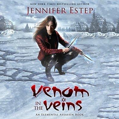 Venom in the Veins by Jennifer Estep read by Lauren Fortgang