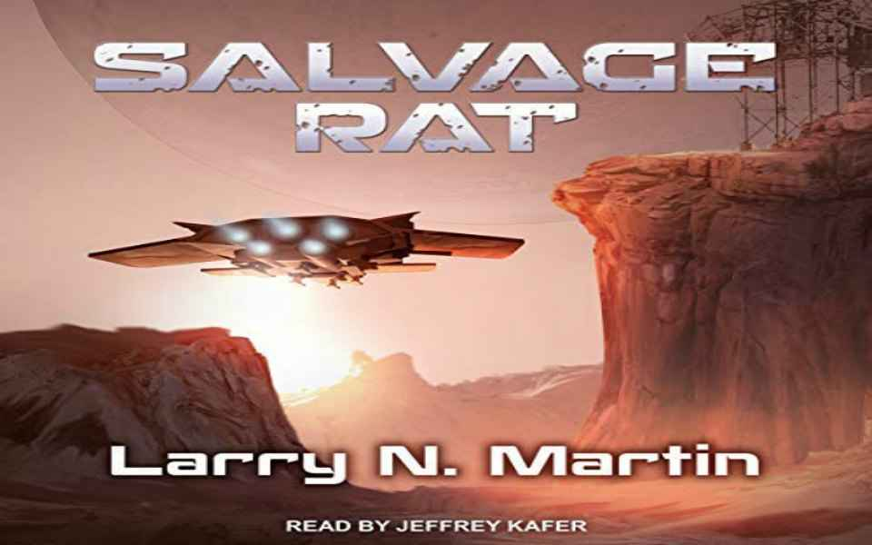 Salvage Rat Audiobook by Larry N. Martin (Review)