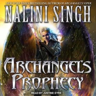 Archangel's Prophecy (Guild Hunter #11) by Nalini Singh read by Justine Eyre