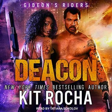 Deacon (Gideon's Riders #2) by Kit Rocha read by Tatiana Sokolov