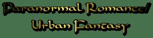 Genre: Paranormal Romance/Urban Fantasy