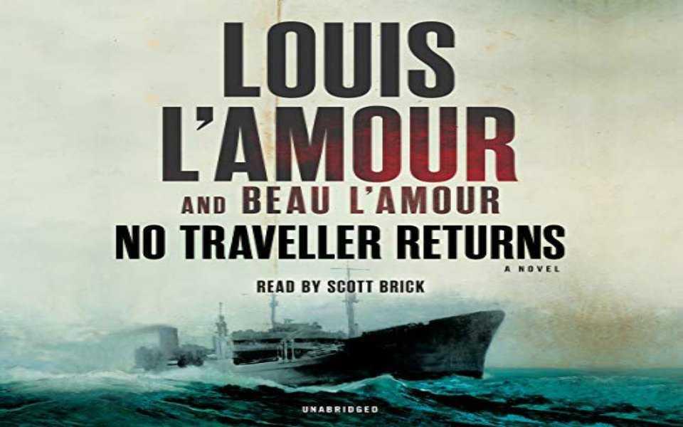 No Traveller Returns Audiobook by  Louis L'Amour, Beau L'Amour
