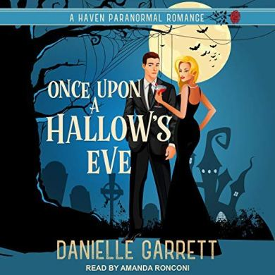 Once Upon a Hallow's Eve (Haven Paranormal Romance #1) by Danielle Garrett read by Amanda Ronconi