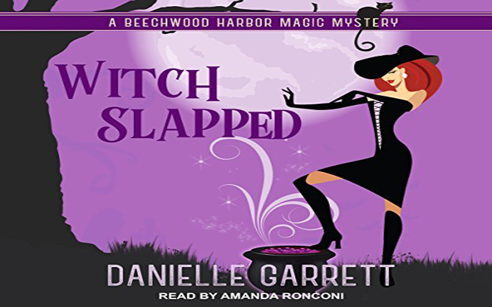 Witch Slapped Audiobook by Danielle Garrett (REVIEW)
