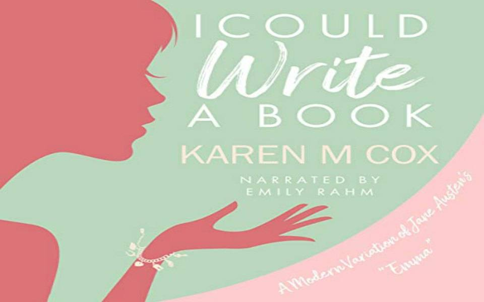 I Could Write A Book Audiobook by Karen M Cox (Review)