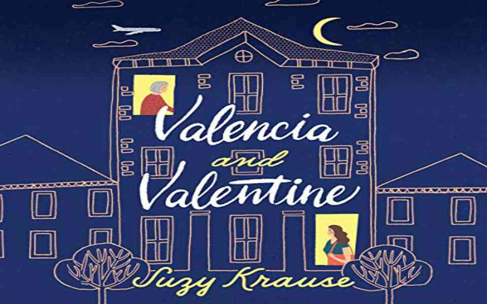 Valencia and Valentine Audiobook by Suzy Krause (Review)