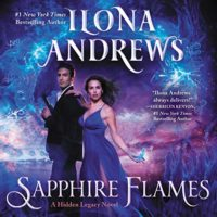 Audiobook Cover: Sapphire Flames (Hidden Legacy #4) by Ilona Andrews performed by Emily Rankin