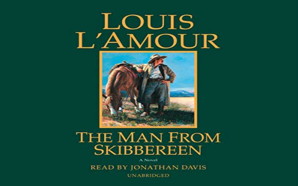 The Man From Skibbereen Audiobook by Louis L'Amour (Review)