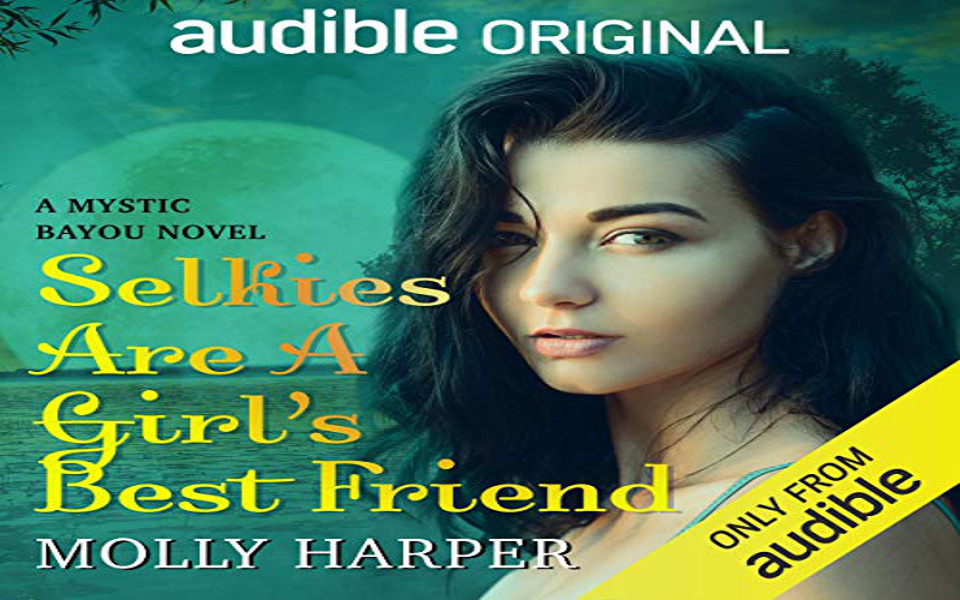 Selkies Are a Girl's Best Friend Audiobook by Molly Harper (REVIEW)