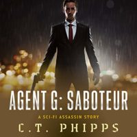 Agent G: Saboteur (Agent G #2) by C. T. Phipps read by Jeffrey Kafer