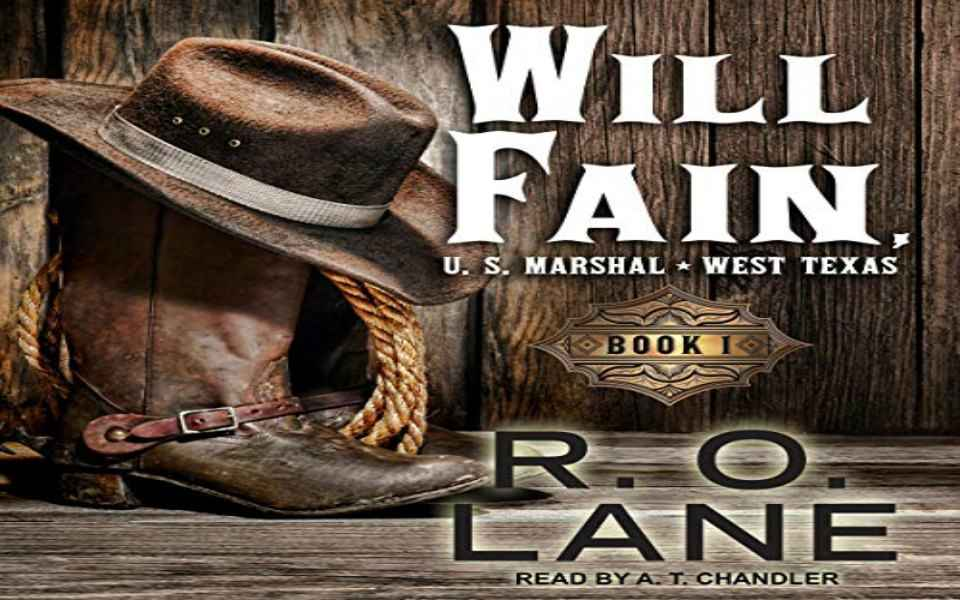 Will Fain, US Marshal Audiobook by R. O. Lane (Review)