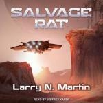 Salvage Rat by Larry N. Martin, Narrated by Jeffrey Kafer