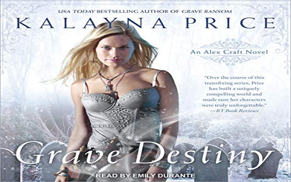 Grave Destiny Audiobook by Kalayna Price (REVIEW)