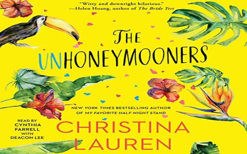 Guest Post: The Unhoneymooners Audiobook by Christina Lauren (REVIEW)