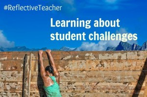 learning about student challenges