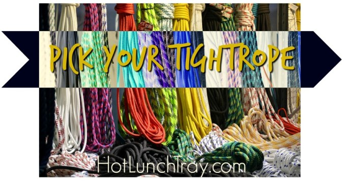 Pick your tightrope 2