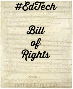 #EdTech Bill of Rights