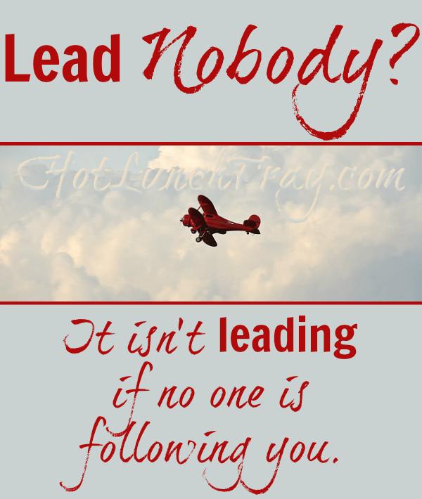 Lead Nobody