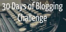 30 Days of Blogging Challenge