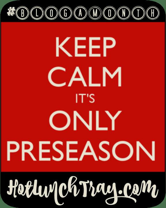 BLOGAMONTH Preseason