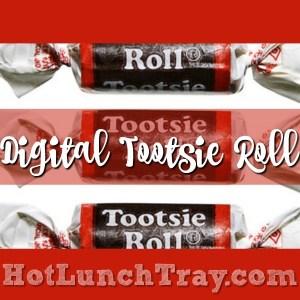 Digital Tootsie Roll