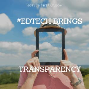 EdTech Brings Transparency