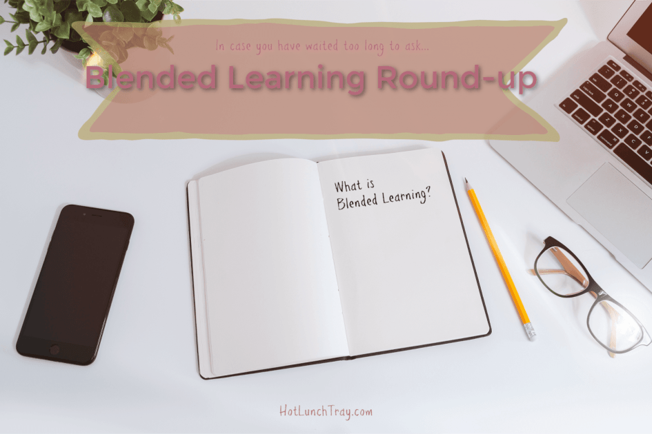 Blended Learning Round-up