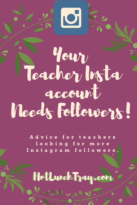 Your Teacher Insta account Needs Followers! PIN
