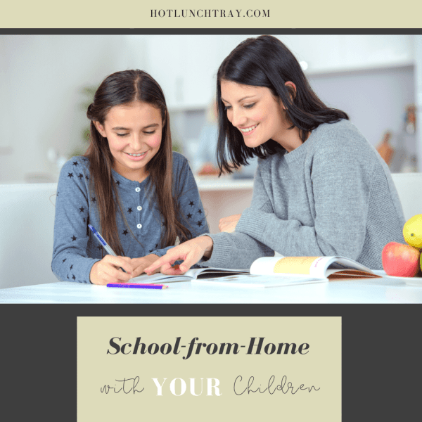 School from home with YOUR kids