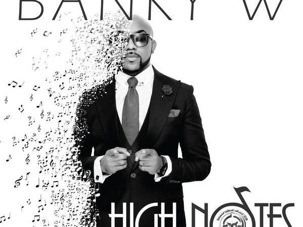 Banky W – High Notes