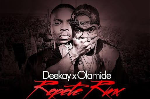 Deekay feat. Olamide – Repete (Remix)