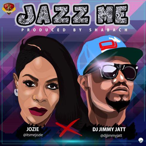 Jozie Ft DJ Jimmy Jatt - Jazz me