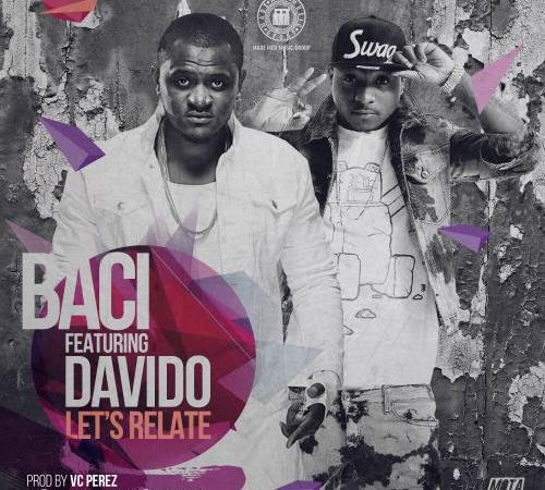Baci ft. Davido – Let's Relate