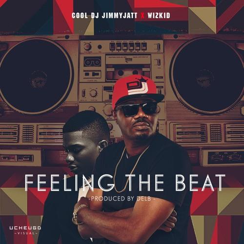 Cool-DJ-Jimmy-Jatt-Ft.-Wizkid-Feeling-The-Beat