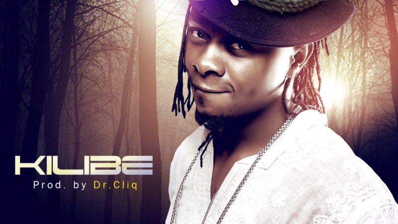 Dialect – Kilibe (Prod. by Dr Cliq)