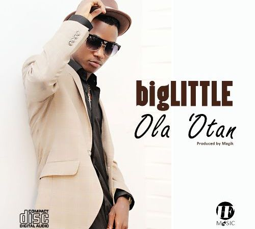 bigLITTLE – Ola 'Otan (Prod. by Magik)