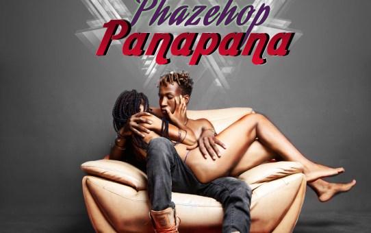 Phazehop – Panapana
