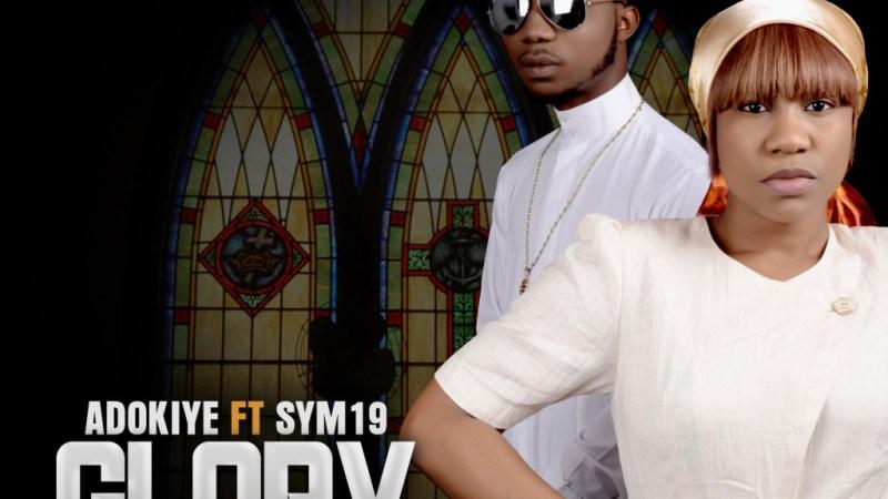 Adokiye ft. Sym19 – Glory