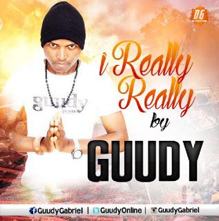 Guudy – I really really