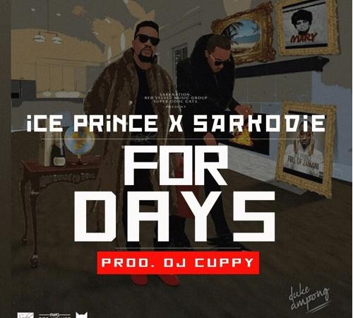 Ice Prince x Sarkodie – For Days