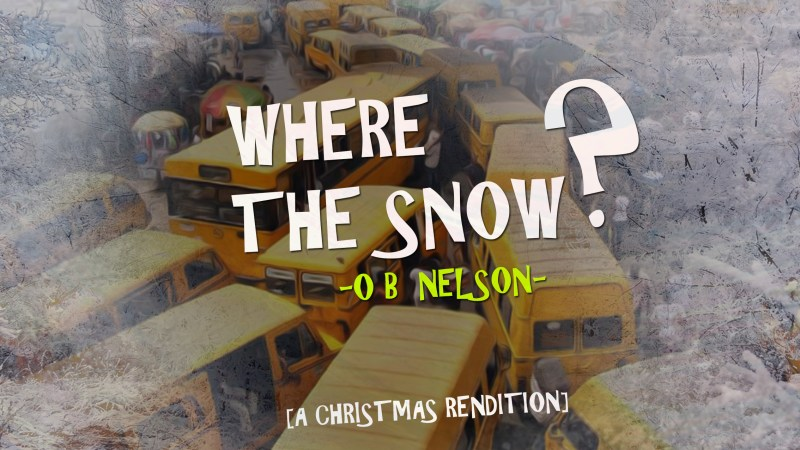 OB Nelson – Where The Snow