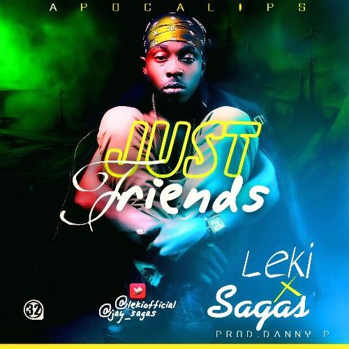 Leki ft Sagas - Just Friends