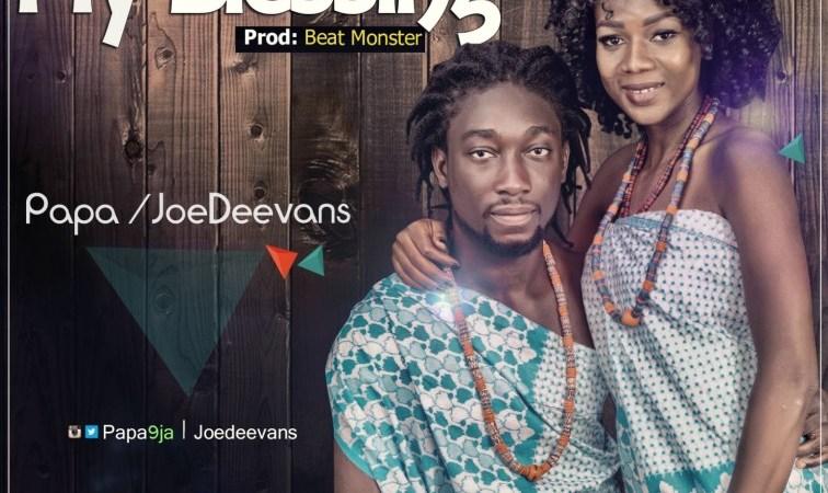 Papa & JoeDeevans – My Blessing