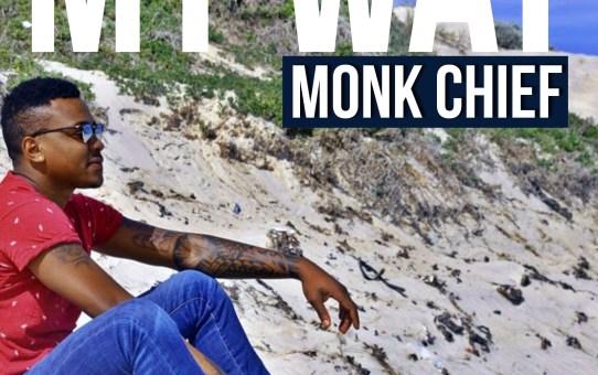 Monk Chief – My Way