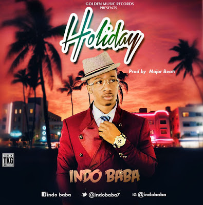VIDEO: Indo Baba – Holiday
