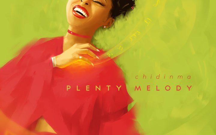 Chidinma – Plenty Melody