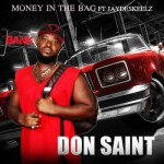 Don Saint – Money In The Bag