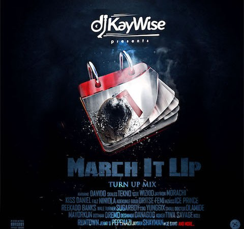 DJ Kaywise – March It Up Mix